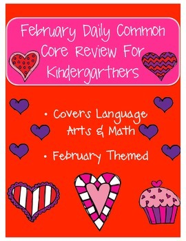 February: Daily Common Core Morning Work or Homework for Kindergarten