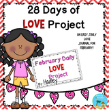 February Daily Journal: 28 (29) Days of Love: Print, Cut, Go!