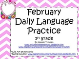 February Daily Language Practice and Assessment for 1st Grade