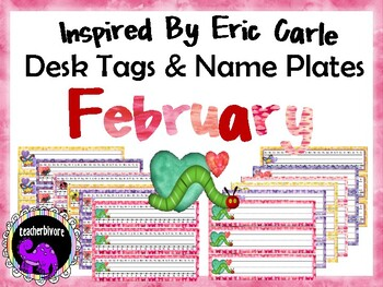 February Desk Tags and Name Plates Inspired By Eric Carle