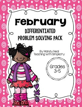 February Differentiated Problem Solving Pack
