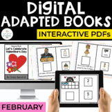 February Digital Adapted Books for Special Ed (Interactive PDFs)