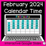 February Digital Calendar Time for Google Slides ~ 1st Gra