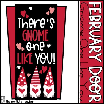 February Door Set: Gnome One Like You