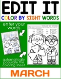 March Edit It Color By Sight Word - Editable Printables