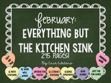 February: Everything But the Kitchen Sink [All You Need This Month]