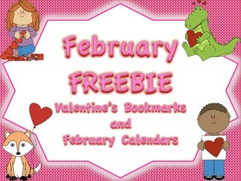 February FREEBIE: Valentine's Bookmarks and February Calendar