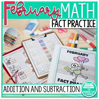 February Fact Practice: Addition and Subtraction