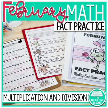 Multiplication and Division Math Facts Worksheets: February