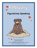 Figurative Language for February:  Simile, Metaphor, Onomatopoeia, Alliteration