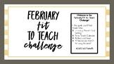 February Fit 2 Teach Challenge: Week 1