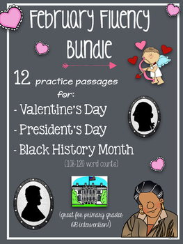 February Fluency Bundle  (Valentine's Day, President's Day, Black History Month)