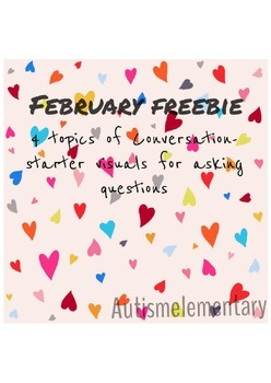 February Freebie! Conversation Visuals for Special Education