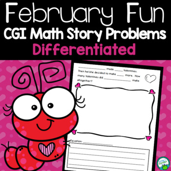 February Fun - CGI Based Valentine Themed Math Story Problems
