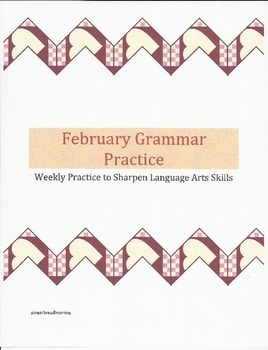 February Grammar Practice