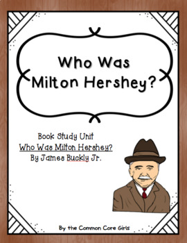 Guided Reading: Who Was Milton Hershey-  Common Core, No Prep, Printables