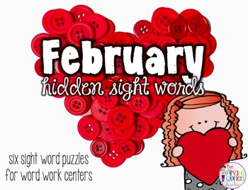February Hidden Sight Words: Six Fry Word Work Centers for Daily Five