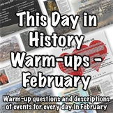 This Day in History Warm-ups for February