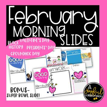 February Morning Slides Editable
