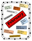 February - Holiday Calendar - Every Day should be a Fun Day of Learning!