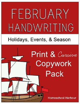 February Holidays, Events, & Season Copywork Print/Cursive Handwriting 114 Pages