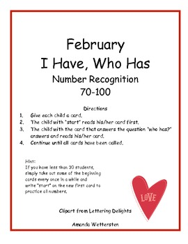 February I Have, Who Has:  Number Recognition 70-100