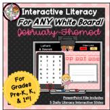 February Interactive Literacy for PreK, Kinder, 1st  -Work