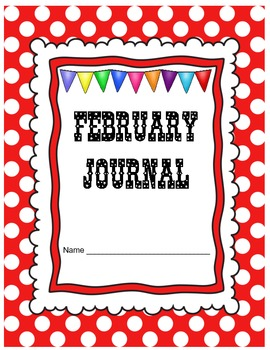 February Journal Prompts Printable Notebook Common Core W.1, W.2, W.3