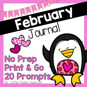 February Journal Writing - No Prep!