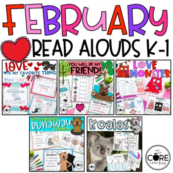 February K-1 Bundle: Interactive Read-Aloud Lesson Plans Curriculum
