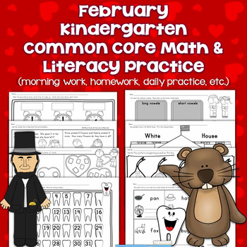 February Kindergarten Common Core Math & Literacy Practice Pages