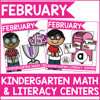 February Kindergarten Math & Literacy Centers