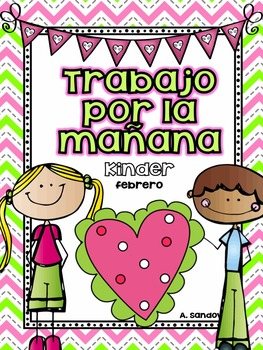 February Kindergarten Morning Work in Spanish Trabajo por