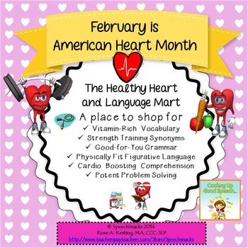 February Language Building:The Healthy Heart & Language Mart{Middle/High School}