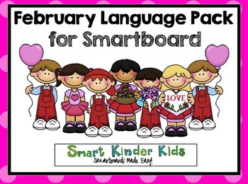 February Language Pack for Smartboard - Updated with 15 New Slides!!!