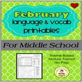 February  Language and Vocabulary Printables for Middle Sc