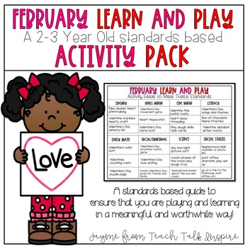 February Learn and Play Activity Pack-A 2-3 Year Old Standards Based Guide