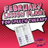 February Speech Lesson Plans (FREE)