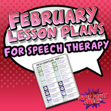 February Speech Lesson Plans (FREE)