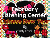 February Listening Center - Chinese New Year