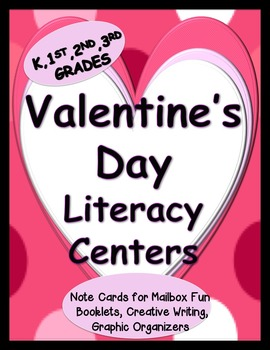 Valentine Literacy Center Activities for K, 1st, and 2nd Grades