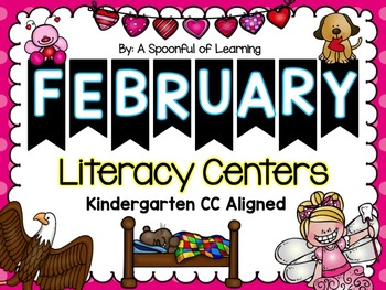 February Literacy Centers! Aligned to the CC