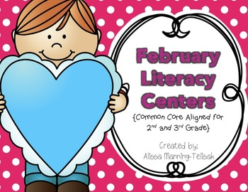 February Literacy Centers {Common Core Aligned for 2nd and 3rd Grade}