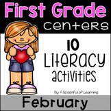 February Literacy Centers - First Grade