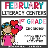 February Literacy Centers First Grade