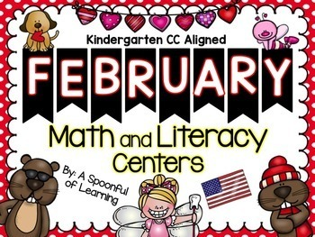 February Literacy and Math Centers (BUNDLED) Aligned to the CC