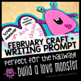 February Love Monster Craft and Writing Prompt Perfect for