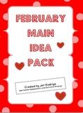February Main Idea Pack