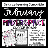 February Makerspace STEM Choice Board DISTANCE LEARNING