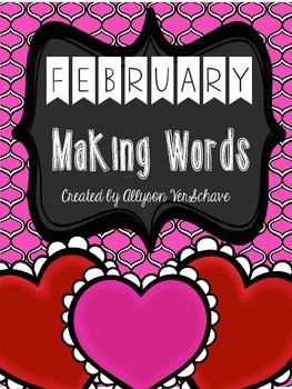 February Making Words